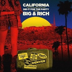 big-and-rich-california-single-cover